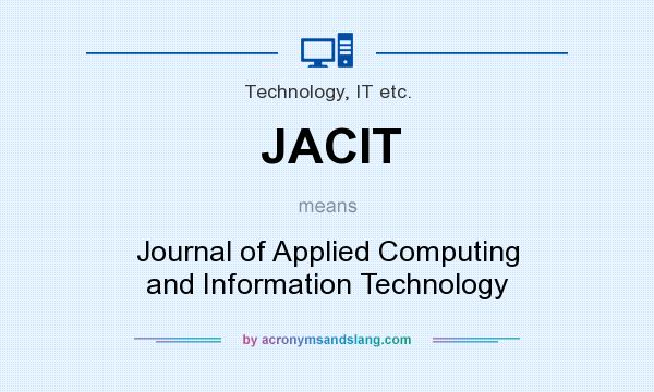 What does JACIT mean? It stands for Journal of Applied Computing and Information Technology