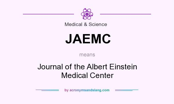 What does JAEMC mean? It stands for Journal of the Albert Einstein Medical Center