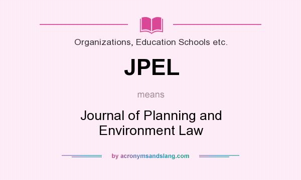 What does JPEL mean? It stands for Journal of Planning and Environment Law