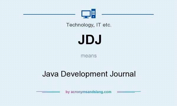 What does JDJ mean? It stands for Java Development Journal