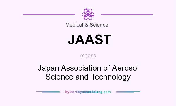 What does JAAST mean? It stands for Japan Association of Aerosol Science and Technology