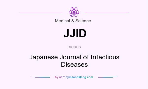 What does JJID mean? - Definition of JJID - JJID stands for Japanese