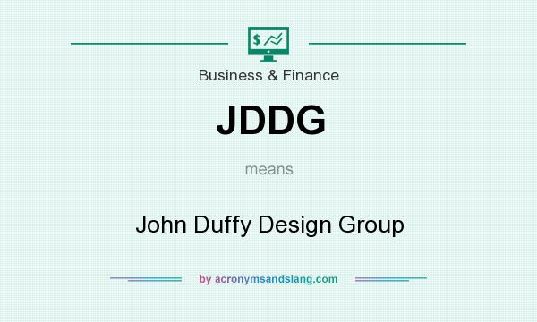 What does JDDG mean? It stands for John Duffy Design Group