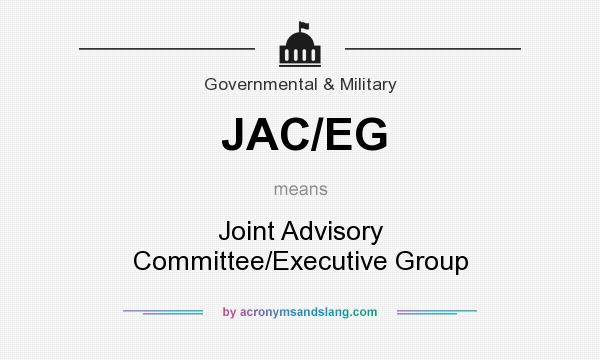 What does JAC/EG mean? It stands for Joint Advisory Committee/Executive Group