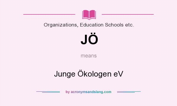 What does JÖ mean? It stands for Junge Ökologen eV