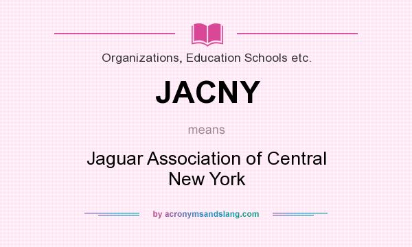 What does JACNY mean? It stands for Jaguar Association of Central New York