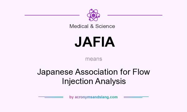 What does JAFIA mean? It stands for Japanese Association for Flow Injection Analysis