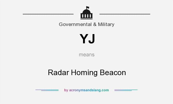 What does YJ mean? It stands for Radar Homing Beacon