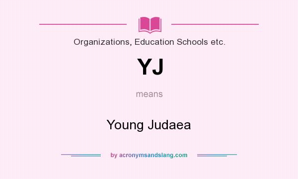What does YJ mean? It stands for Young Judaea