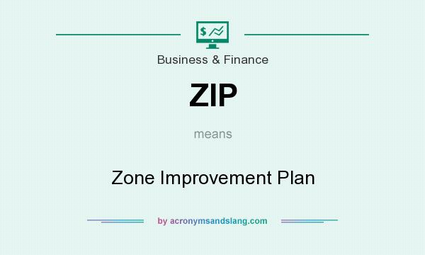What does ZIP mean? It stands for Zone Improvement Plan