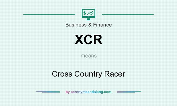 What does XCR mean? It stands for Cross Country Racer