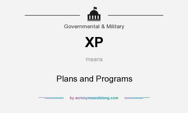 What does XP mean? It stands for Plans and Programs