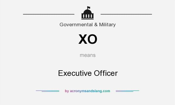 What does XO mean? It stands for Executive Officer