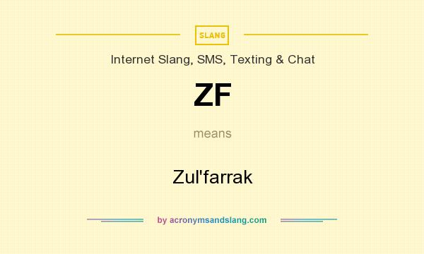 What does ZF mean? It stands for Zul`farrak