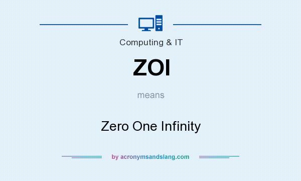 Zero One Infinity Zoi Zero One Infinity in