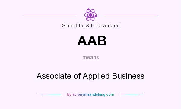 What does AAB mean? It stands for Associate of Applied Business