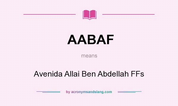 What does AABAF mean? It stands for Avenida Allai Ben Abdellah FFs