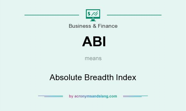 What does ABI mean? It stands for Absolute Breadth Index