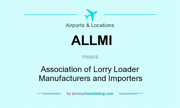 What does ALLMI mean? - Definition of ALLMI - ALLMI stands for