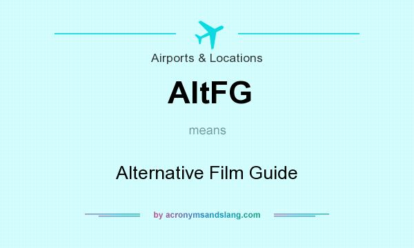 What does AltFG mean? It stands for Alternative Film Guide