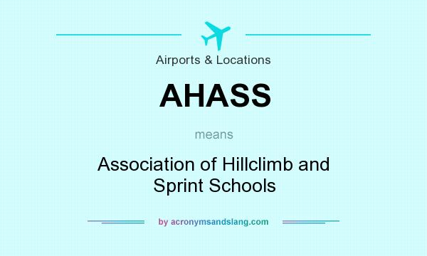 What does AHASS mean? It stands for Association of Hillclimb and Sprint Schools