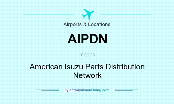 What does AIPDN mean? - Definition of AIPDN - AIPDN stands for