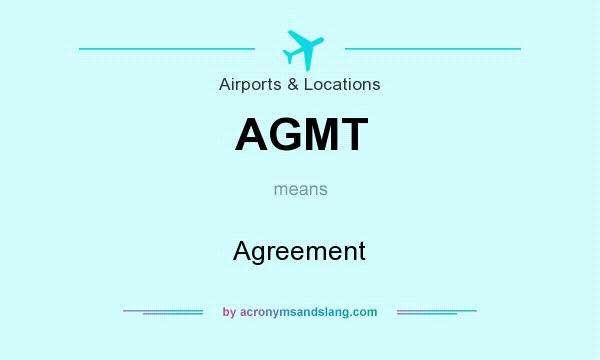 Agmt Agreement In Airports Locations By Acronymsandslang