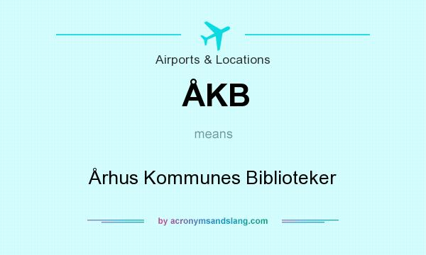 What does ÅKB mean? It stands for Århus Kommunes Biblioteker