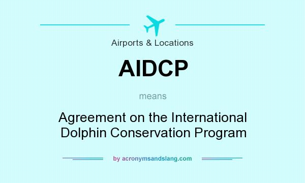 Aidcp Agreement On The International Dolphin Conservation Program