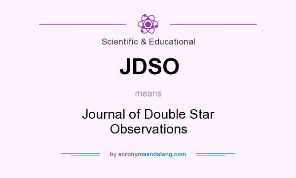 What does JDSO mean? It stands for Journal of Double Star Observations