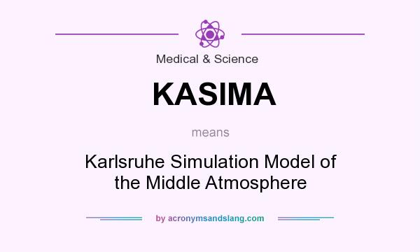 What does KASIMA mean? It stands for Karlsruhe Simulation Model of the Middle Atmosphere