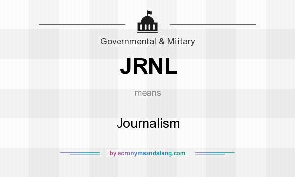 What does JRNL mean? It stands for Journalism