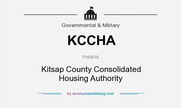 What does KCCHA mean? It stands for Kitsap County Consolidated Housing Authority