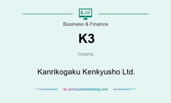 What does K3 mean? It stands for Kanrikogaku Kenkyusho Ltd.