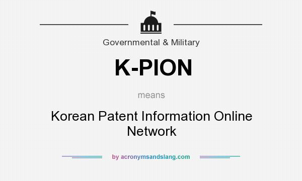 What does K-PION mean? It stands for Korean Patent Information Online Network