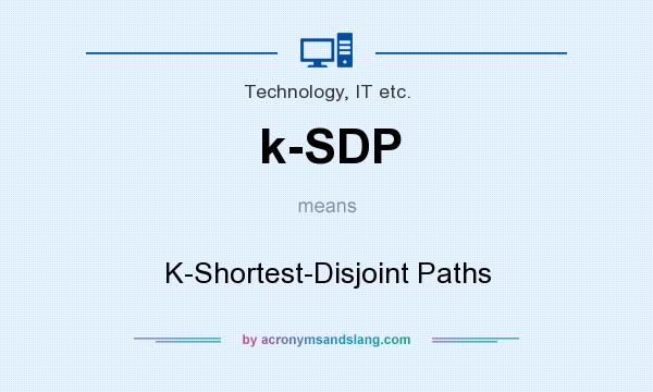 What does k-SDP mean? It stands for K-Shortest-Disjoint Paths