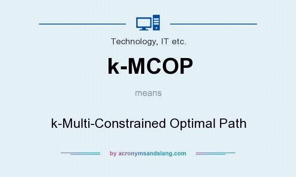 What does k-MCOP mean? It stands for k-Multi-Constrained Optimal Path