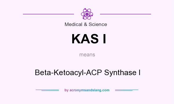 What does KAS I mean? It stands for Beta-Ketoacyl-ACP Synthase I