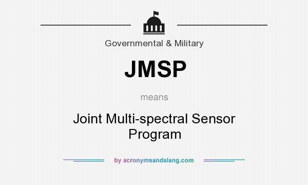 What does JMSP mean? It stands for Joint Multi-spectral Sensor Program