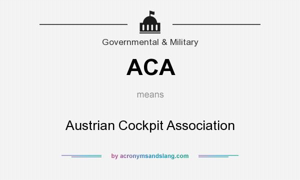 What does ACA mean? It stands for Austrian Cockpit Association