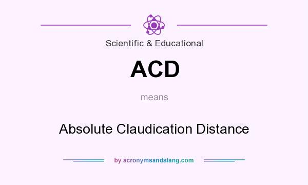 What does ACD mean? It stands for Absolute Claudication Distance