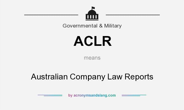 What does ACLR mean? It stands for Australian Company Law Reports