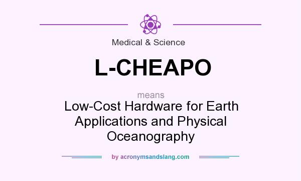 What does L-CHEAPO mean? It stands for Low-Cost Hardware for Earth Applications and Physical Oceanography