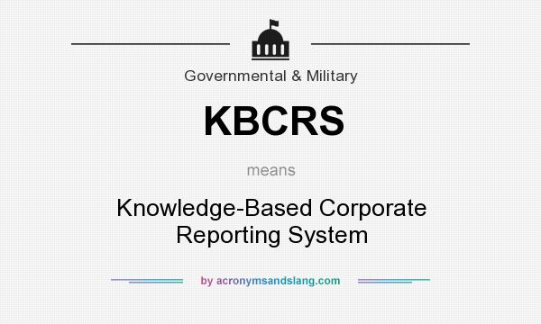 What does KBCRS mean? It stands for Knowledge-Based Corporate Reporting System