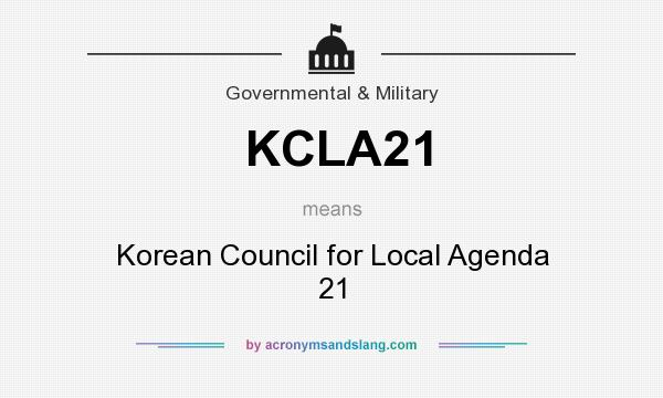What does KCLA21 mean? It stands for Korean Council for Local Agenda 21