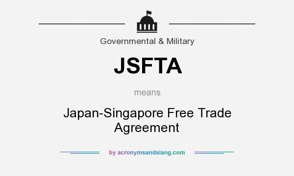 What Does Jsfta Mean Definition Of Jsfta Jsfta Stands For Japan