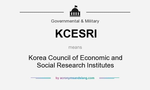 What does KCESRI mean? It stands for Korea Council of Economic and Social Research Institutes