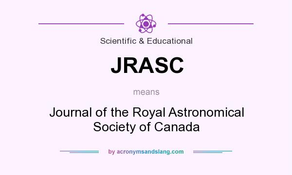 What does JRASC mean? It stands for Journal of the Royal Astronomical Society of Canada