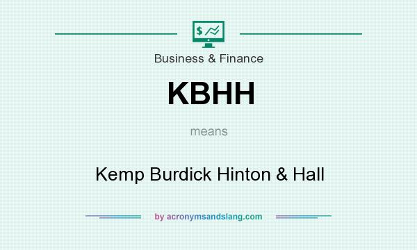 What does KBHH mean? It stands for Kemp Burdick Hinton & Hall