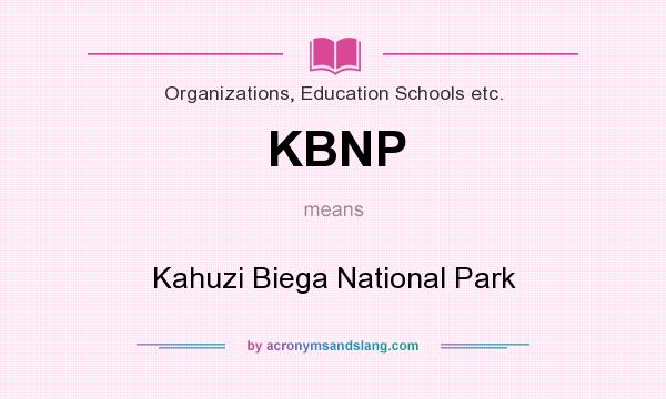 What does KBNP mean? It stands for Kahuzi Biega National Park